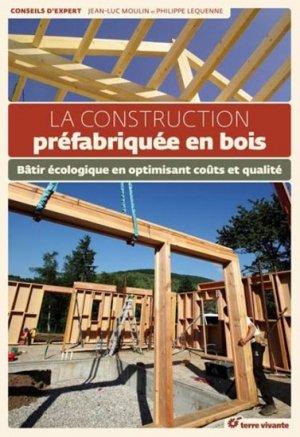 La construction préfabriquée en bois - terre vivante - 9782360981359 -