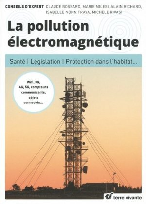 La pollution électromagnétique - terre vivante - 9782360982622
