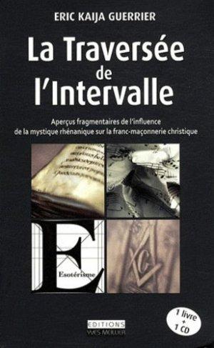 La Traversée de l'intervalle - Editions Yves Meillier - 9782361010034 -