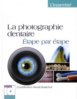 La photographie dentaire - espace id - 9782361340292 -