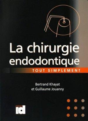 La chirurgie endodontique - espace id - 9782361340391 -
