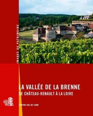 La vallée de la Brenne de Château-Renault à la Loire - Lieux Dits - 9782362191596 -