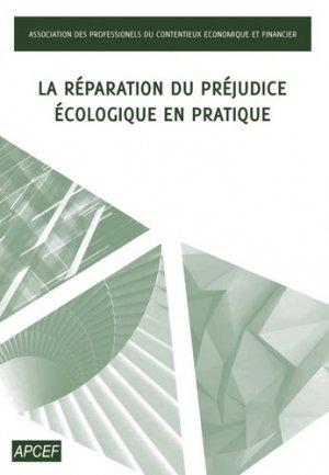 La réparation du préjudice écologique en pratique - Storylab - 9782363159953 -