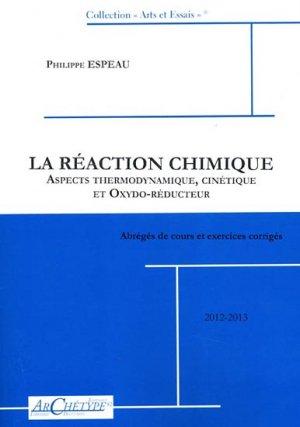 La réaction chimique - archetype 82 - 9782363410238