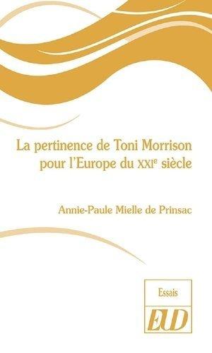 La pertinence de Toni Morrison pour l'Europe du XXIe siècle - editions universitaires de dijon - 9782364413429 -