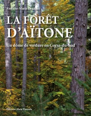 La forêt d'Aïtone - alain piazzola - 9782364790834 -