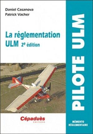 La réglementation ULM - cepadues - 9782364930230 -
