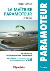 La maîtrise paramoteur - cepadues - 9782364931282 -