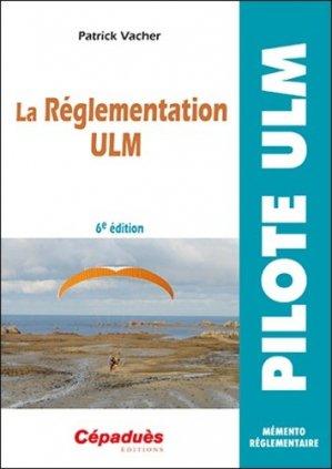 La réglementation ULM - cepadues - 9782364936065 -