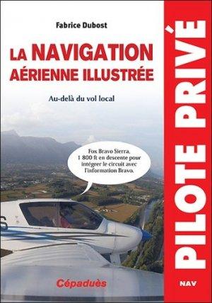 La navigation aérienne illustrée - cepadues - 9782364936799