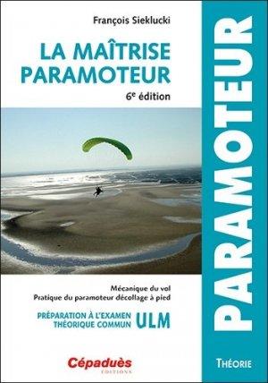 La maîtrise paramoteur - cepadues - 9782364938632 -