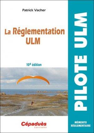 La réglementation ULM - cepadues - 9782364938687 -