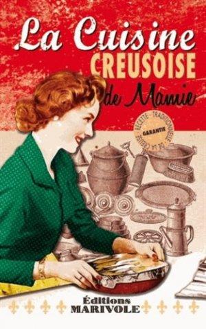 La cuisine creusoise de mamie - CPE - 9782365722339 -