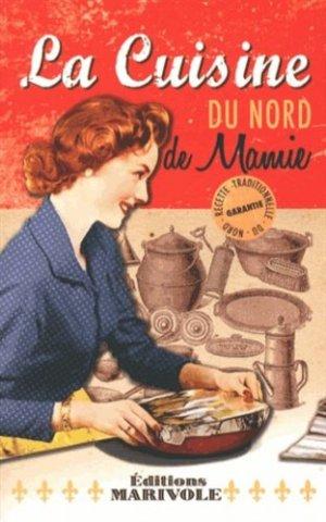 La cuisine du Nord de mamie - marivole  - 9782365750509 -