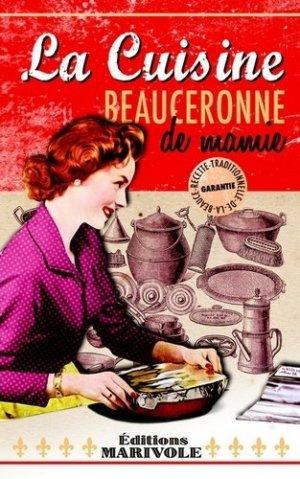 La cuisine beauceronne de mamie - marivole  - 9782365751391 -