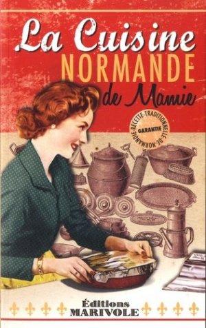 La cuisine normande de mamie - marivole  - 9782365752510 -