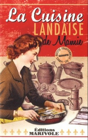 La cuisine landaise de mamie - marivole  - 9782365752534 -