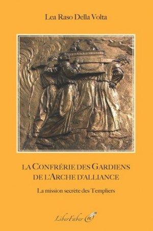 La confrérie des gardiens de l'Arche d'Alliance - Liberfaber - 9782365803014 -