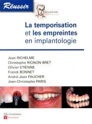 La temporisation et les empreintes en implantologie - quintessence international - 9782366150124