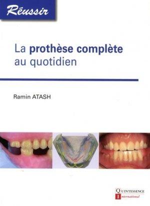 La prothèse complète quotidien - quintessence international - 9782366150254 -