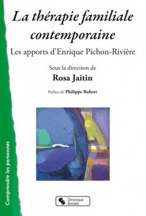 La thérapie familiale contemporaine : les apports d'Enrique Pichon-Rivière - chronique sociale - 9782367175690 -
