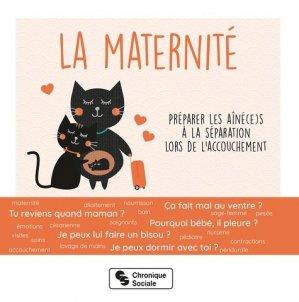 La maternité - Chronique Sociale - 9782367176703 -