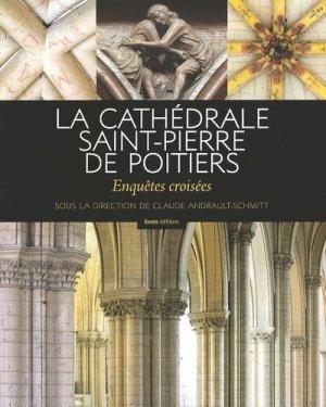 La Cathédrale Saint-Pierre de Poitiers - geste - 9782367461564 -