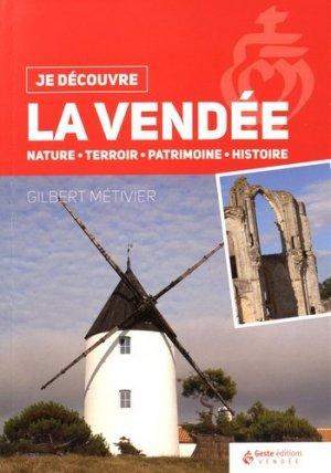 La Vendée. Nature, terroir, patrimoine, histoire - geste - 9782367464411 -