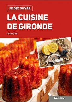 La cuisine de Gironde - geste - 9782367466460 -