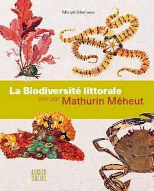 La Biodiversité littorale vue par Mathurin Méheut - locus solus - 9782368330838 -