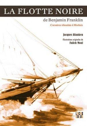 La flotte noire de Benjamin Franklin - locus solus - 9782368332771 -