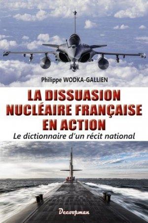 La dissuasion nucléaire française en action - decoopman  - 9782369651000 -