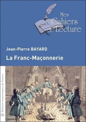 La franc-maçonnerie - Mes cahiers de lecture - 9782369880295 -