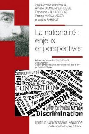 La nationalité : enjeux et perspectives - Fondation Varenne - 9782370322012 -