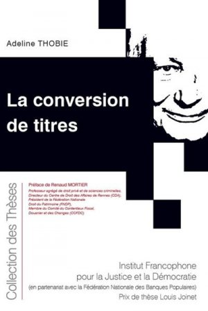 La conversion de titres - Fondation Varenne - 9782370322869 -