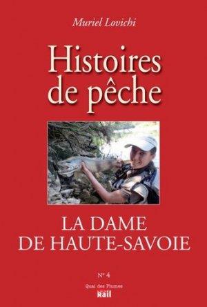 La dame de Haute-Savoie - la vie du rail - 9782370620422 -