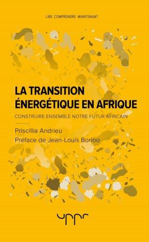 La transition énergétique en Afrique - uppr - 9782371681255 -