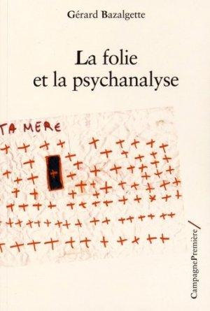 La folie et la psychanalyse - campagne première - 9782372060158 -