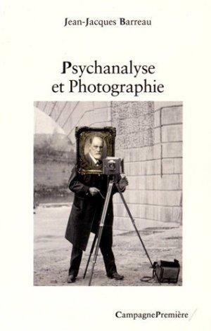 La psychanalyse et la photographie - campagne première - 9782372060233 -