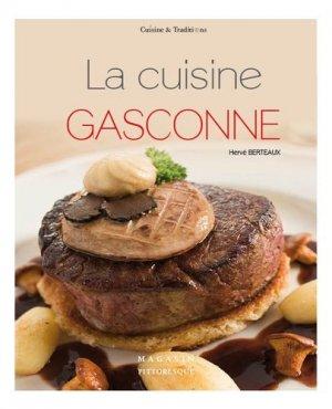 La cuisine gasconne - Magasin pittoresque - 9782373460209 -