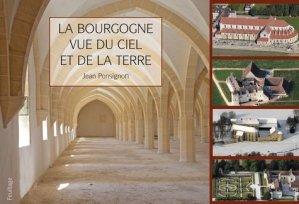 La Bourgogne vue du ciel et de la terre - Feuillage - 9782373970845 -