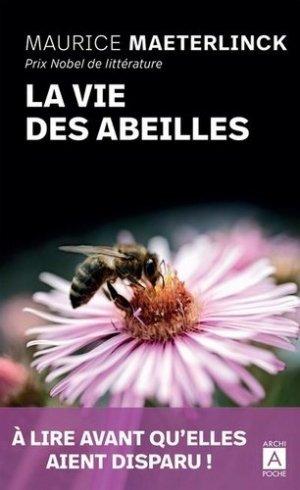 La vie des abeilles - Archipoche - 9782377353880 -