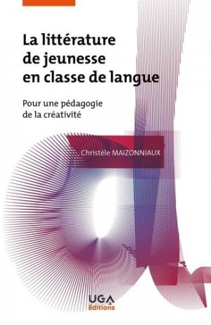 La littérature de jeunesse en classe de langue - uga - 9782377471904 -