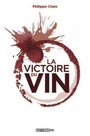 La victoire du vin - pc editions - 9782378190033 -