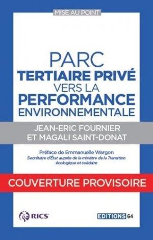 La rénovation du parc tertiaire privé - PC Editions - 9782378190132 -