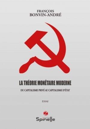 La théorie monétaire moderne - Spinelle éditions - 9782378273736 -