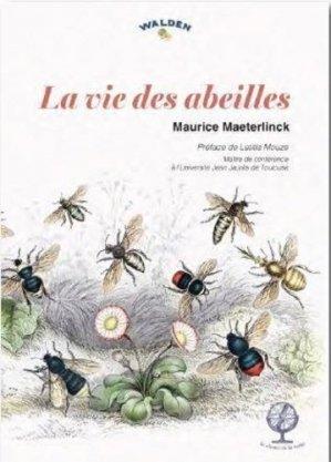 La vie des abeilles - walden editions - 9782390420682 -