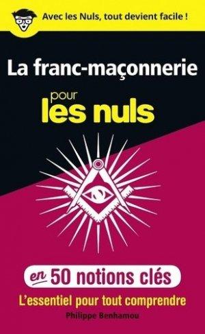 La franc-maçonnerie pour les nuls en 50 notions clés - first editions - 9782412028865 -