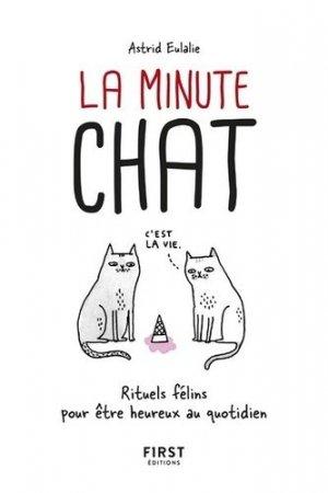 La minute chat : rituels félins pour être heureux au quotidien - first editions - 9782412039311 -