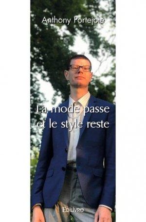 La mode passe et le style reste - Edilivre - 9782414510962 -
